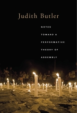 Cover: Notes Toward a Performative Theory of Assembly, by Judith Butler, from Harvard University Press