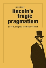 Cover: Lincoln's Tragic Pragmatism in PAPERBACK