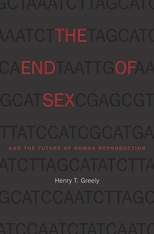 Cover: The End of Sex and the Future of Human Reproduction in PAPERBACK