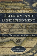 Cover: Illusion and Disillusionment: Travel Writing in the Modern Age