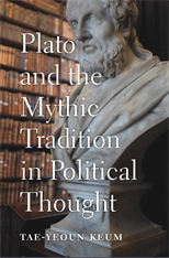 Cover: Plato and the Mythic Tradition in Political Thought