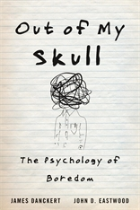 Cover: Out of My Skull: The Psychology of Boredom