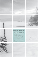 Cover: Eleven Winters of Discontent: The Siberian Internment and the Making of a New Japan