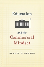 Cover: Education and the Commercial Mindset