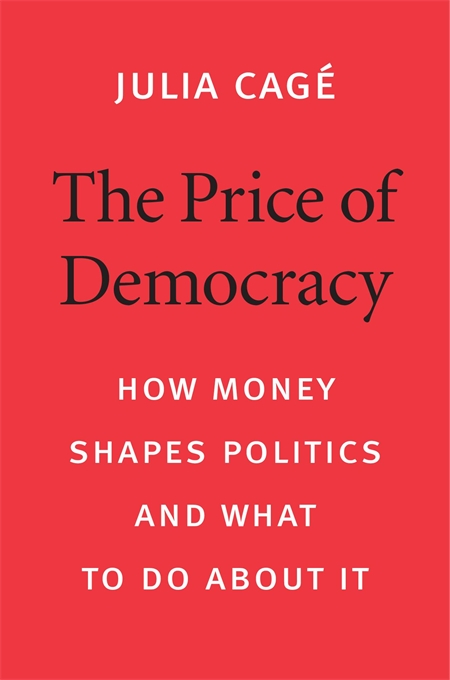 Cover: The Price of Democracy: How Money Shapes Politics and What to Do about It, from Harvard University Press