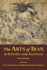 Cover: The Arts of Iran in Istanbul and Anatolia: Seven Essays