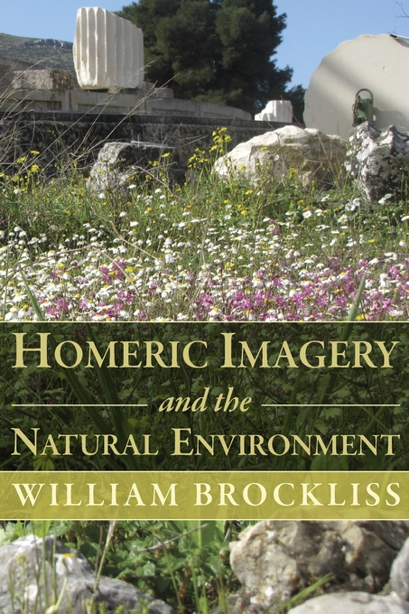 Cover: Homeric Imagery and the Natural Environment, from Harvard University Press