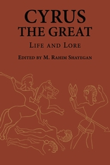 Cover: Cyrus the Great: Life and Lore