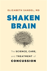 Cover: Shaken Brain: The Science, Care, and Treatment of Concussion