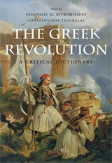 Cover: The Greek Revolution: A Critical Dictionary