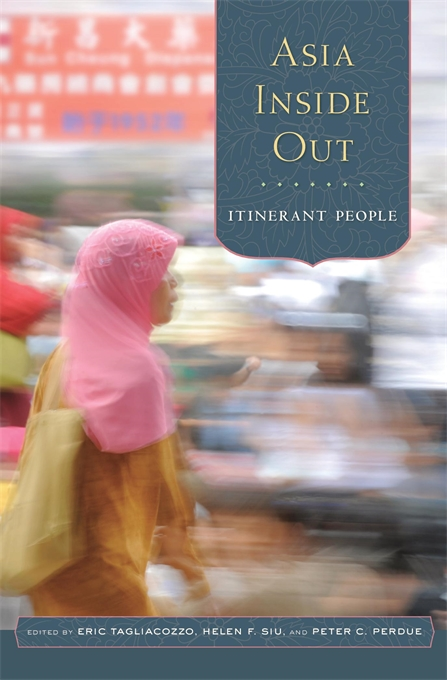 Cover: Asia Inside Out: Itinerant People, from Harvard University Press