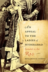 Cover: An Appeal to the Ladies of Hyderabad: Scandal in the Raj