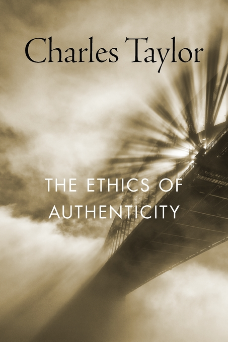 Cover: The Ethics of Authenticity, from Harvard University Press