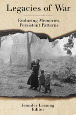 Cover: Legacies of War: Enduring Memories, Persistent Patterns