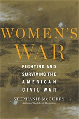 Cover: Women's War: Fighting and Surviving the American Civil War
