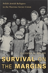 Cover: Survival on the Margins: Polish Jewish Refugees in the Wartime Soviet Union