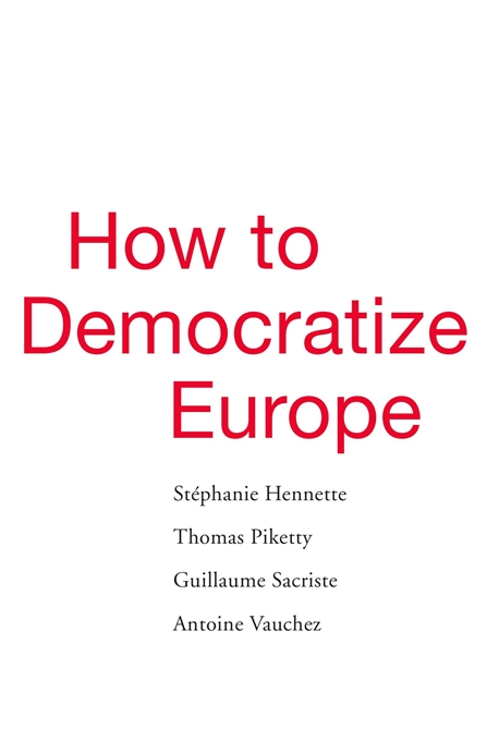Cover: How to Democratize Europe, from Harvard University Press