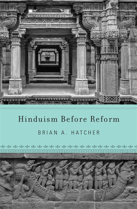 Cover: Hinduism Before Reform, from Harvard University Press