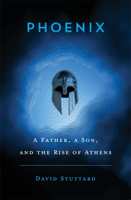 Cover: Phoenix: A Father, a Son, and the Rise of Athens, from Harvard University Press
