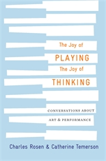 Cover: The Joy of Playing, the Joy of Thinking: Conversations about Art and Performance