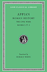 Cover: Roman History, Volume IV: The Civil Wars, Books 3.27-5