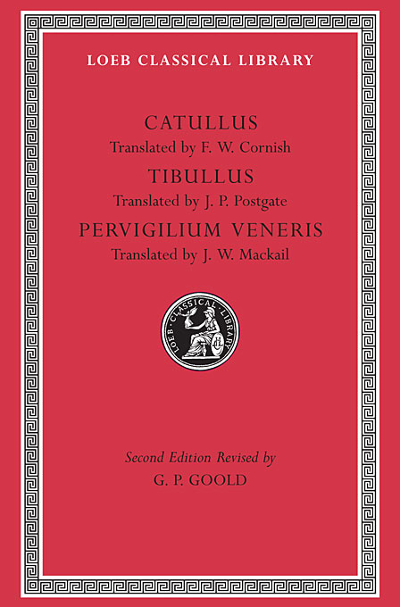 Cover: Catullus. Tibullus. Pervigilium Veneris, from Harvard University Press
