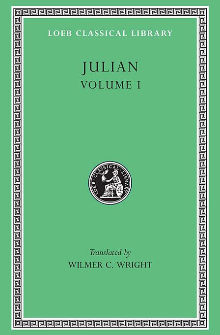 Cover: Julian, Volume I: Orations 1–5, from Harvard University Press