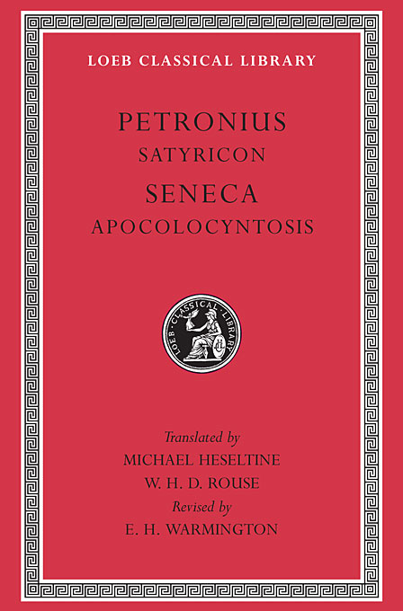 Cover: Satyricon. Apocolocyntosis, from Harvard University Press