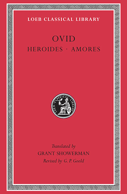 Cover: Heroides. Amores, from Harvard University Press