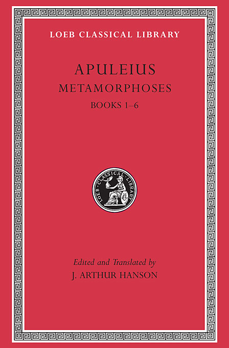 Cover: Metamorphoses (The Golden Ass), Volume I: Books 1-6, from Harvard University Press