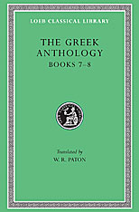 Cover: The Greek Anthology, Volume II: Book 7: Sepulchral Epigrams. Book 8: The Epigrams of St. Gregory the Theologian