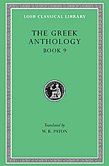 Cover: The Greek Anthology, Volume III: Book 9: The Declamatory Epigrams