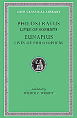 Cover: Lives of the Sophists. Eunapius: Lives of the Philosophers and Sophists