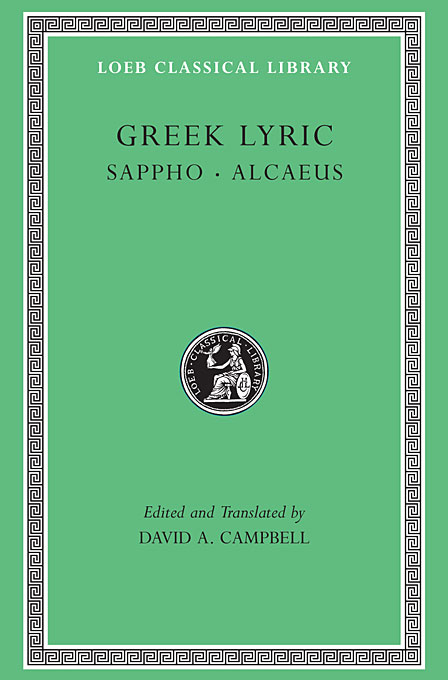 Cover: Greek Lyric, Volume I: Sappho and Alcaeus, from Harvard University Press