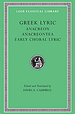 Cover: Greek Lyric, Volume II: Anacreon, Anacreontea, Choral Lyric from Olympus to Alcman in HARDCOVER