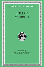 Cover: Julian, Volume III: Letters. Epigrams. Against the Galilaeans. Fragments