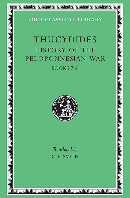 Cover: History of the Peloponnesian War, Volume IV: Books 7-8. General Index, from Harvard University Press