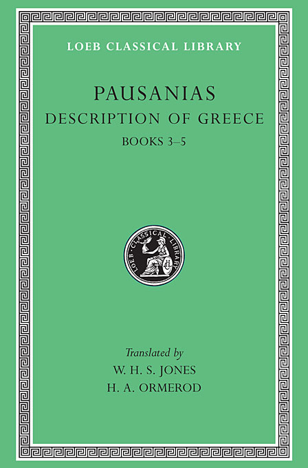 Cover: Description of Greece, Volume II: Books 3-5  (Laconia, Messenia, Elis 1), from Harvard University Press