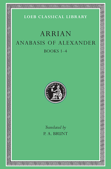 Cover: Anabasis of Alexander, Volume I: Books 1-4, from Harvard University Press