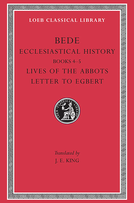 Cover: Ecclesiastical History, Volume II: Books 4–5. Lives of the Abbots. Letter to Egbert, from Harvard University Press