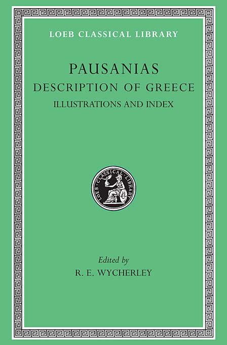 Cover: Description of Greece, Volume V: Maps, Plans, Illustrations, and General Index, from Harvard University Press