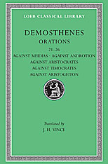 Cover: Orations, Volume III: Orations 21-26: Against Meidias. Against Androtion. Against Aristocrates. Against Timocrates. Against Aristogeiton 1 and 2