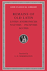 Cover: Remains of Old Latin, Volume II: Livius Andronicus. Naevius. Pacuvius. Accius in HARDCOVER