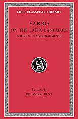 Cover: On the Latin Language, Volume II: Books 8-10. Fragments