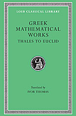 Cover: Greek Mathematical Works, Volume I: Thales to Euclid