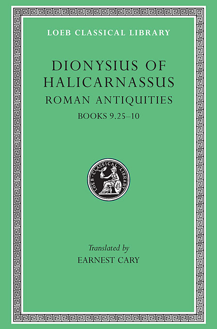 Cover: Roman Antiquities, Volume VI: Books 9.25-10, from Harvard University Press