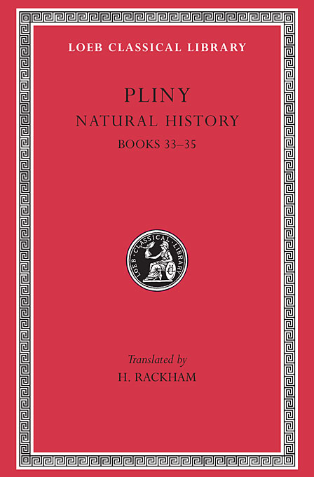 Cover: Natural History, Volume IX: Books 33-35, from Harvard University Press