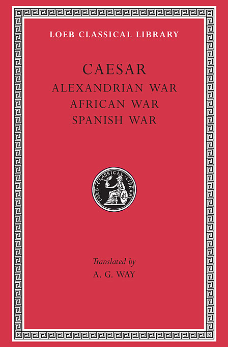 Cover: Alexandrian War. African War. Spanish War, from Harvard University Press