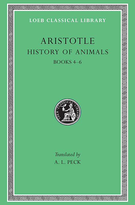 Cover: History of Animals, Volume II: Books 4-6, from Harvard University Press