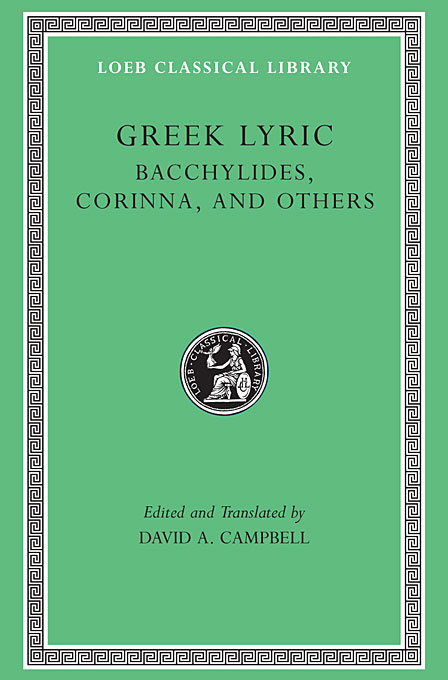 Cover: Greek Lyric, Volume IV: Bacchylides, Corinna, and Others, from Harvard University Press